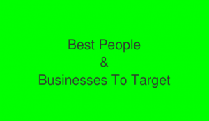 best-people-and-businesses-to-target
