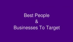 best-people-and-businesses-to-target-b
