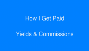 how-i-get-paid-yields-and-commissions-b